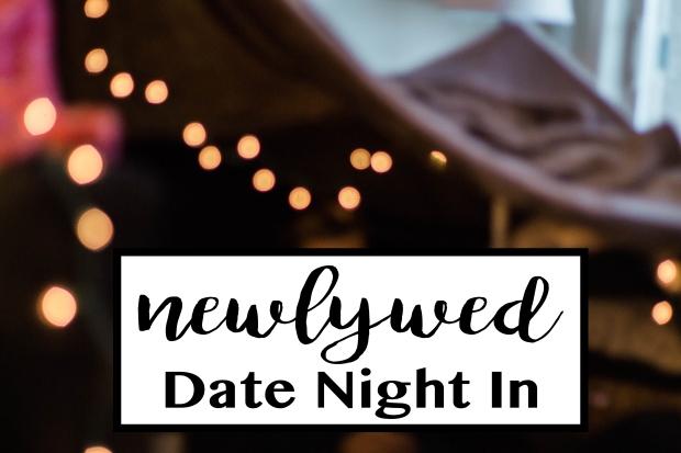 Newlywed Date Night In.jpg